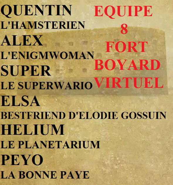 FORT BOYARD VIRTUEL (15) [VERSION LIBRE] Entre le 28/08/2016 et le 04/09/2016 - Page 2 Equipe10