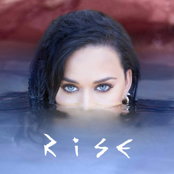 Katy Perry - Rise Lyrics Cover610