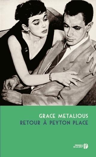 Retour à Peyton Place de Grace Metalious 97822510