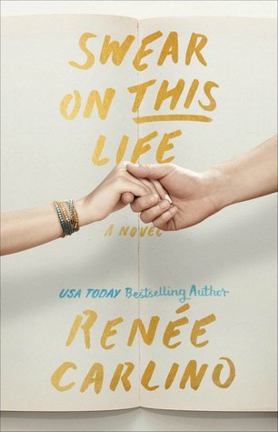 Swear on This Life by Renee Carlino 23492510