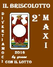 VINCITORI del Briscolotto 2016 sono: VITA MARIA, MAXI e GABRI Brisco27