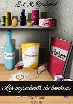 Les ingrédients du bonheur de S.M. Gerhard 512pdc10