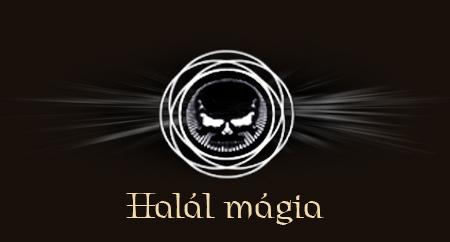Halál mágia     Halyyl10