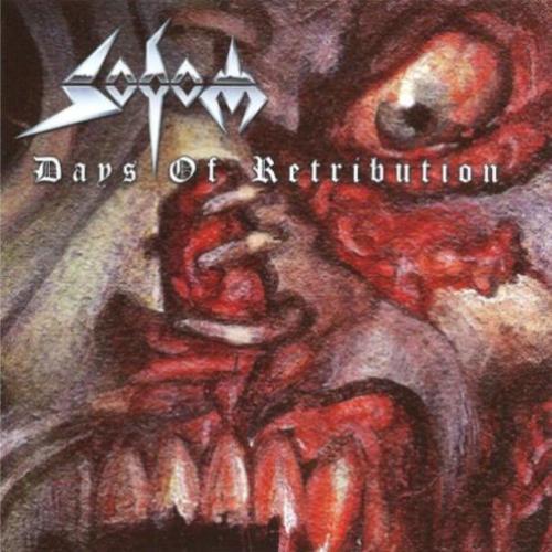 Sodom - Days Of Retribution (EP Compilation) (2016)  20941110
