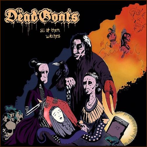The Dead Goats - All Of Them Witches (2016) 29205111