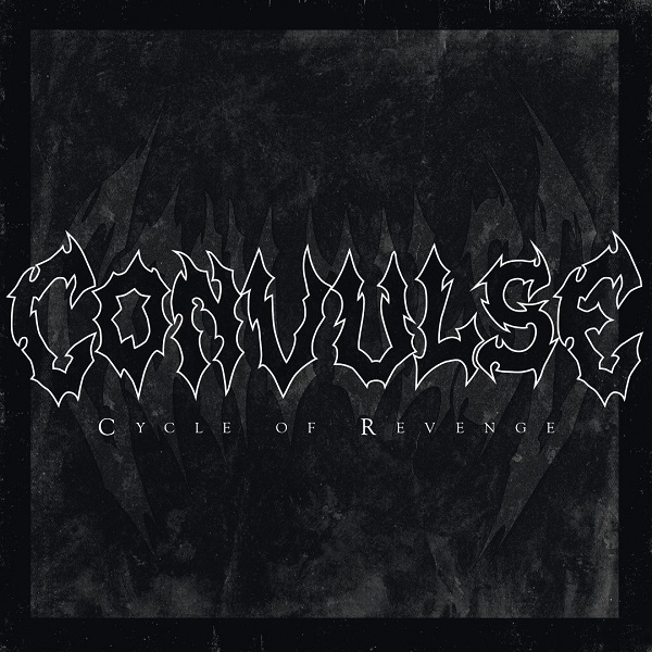 Convulse - Cycle Of Revenge (2016) Cover12