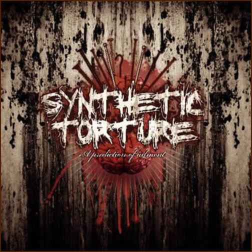 Synthetic Torture - A Prediction of Ailment (2009) Folder13