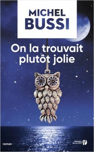 ON LA TROUVAIT PLUTÔT JOLIE de Michel Bussi 97822510