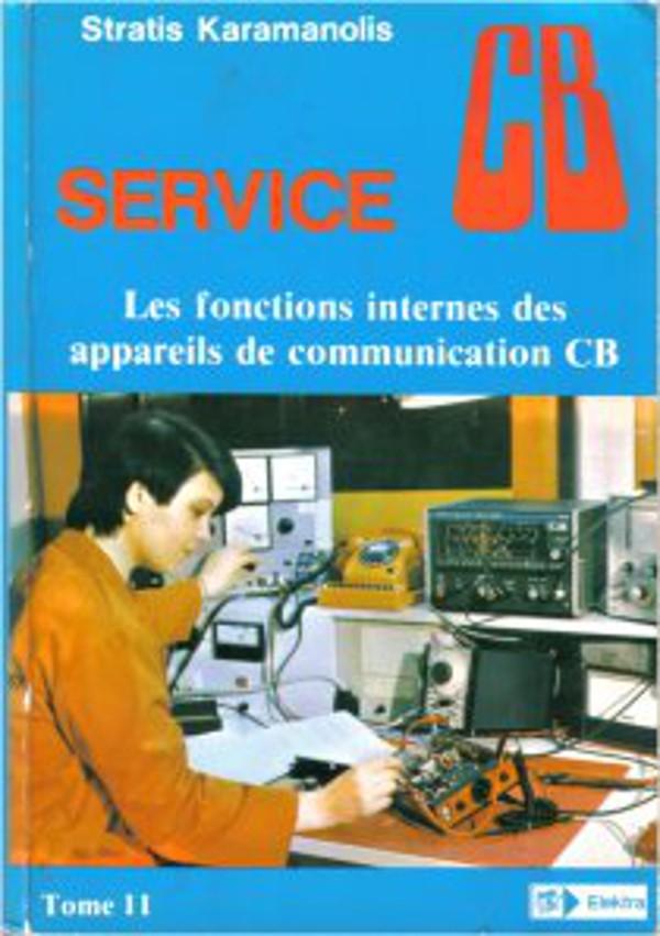 Service CB Les fonctions internes des appareils de communications CB (Livre (Fr.) Karama13