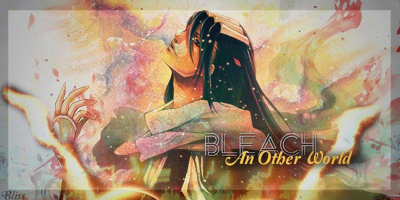 Bleach : An Other World