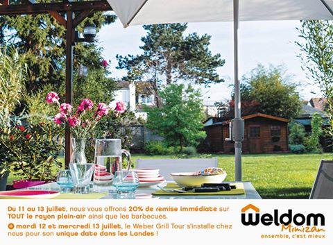 WELDOM Mimizan : du 11 au 13 Juillet : - 20%  sur tout le plein-air et les barbecues 13557811