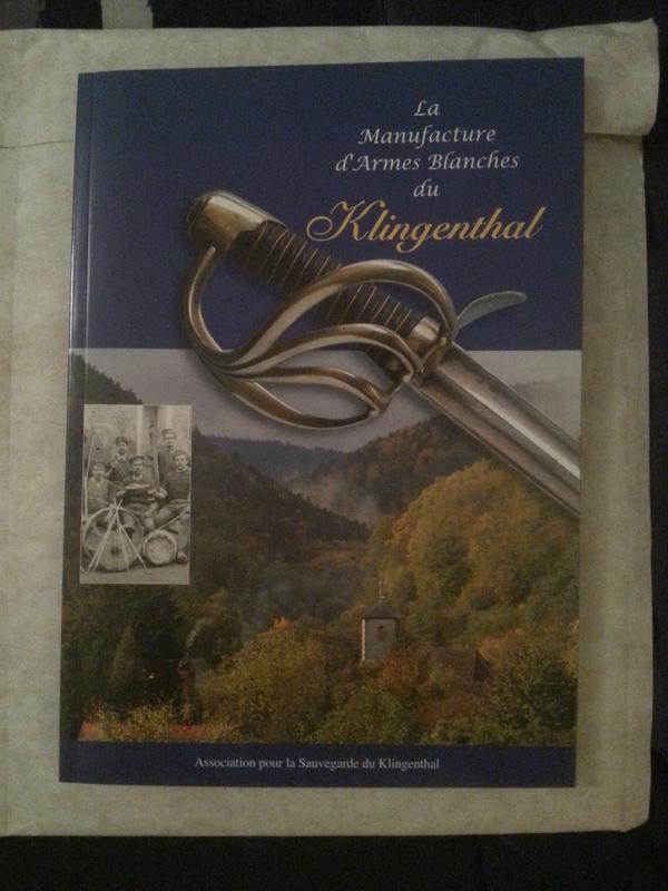 Nouvel ouvrage : La manufacture d'armes blanches du Klingenthal 20160810