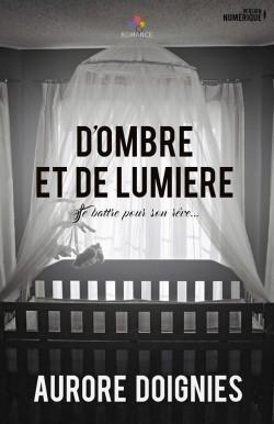 Doignies Aurore : D'ombre et de lumière D-ombr10