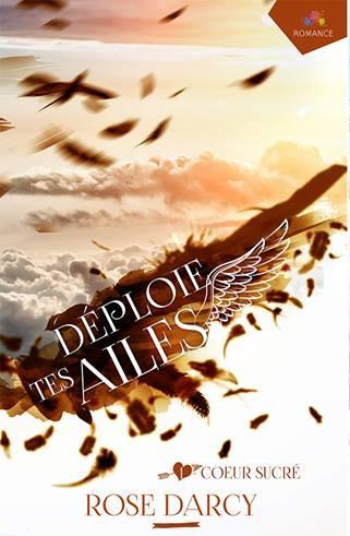 Darcy Rose - Déploie tes ailes – Tome 1 : Cœur sucré  Sans_t10