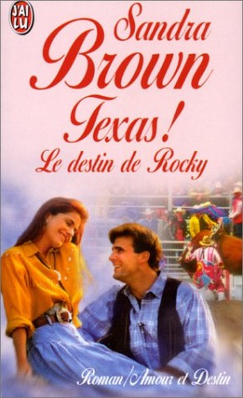 Texas ! Tome 2: Le destin de Rocky de Sandra Brown Le_des10