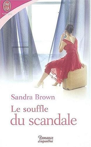 Le souffle du scandale de Sandra Brown Le_sou11