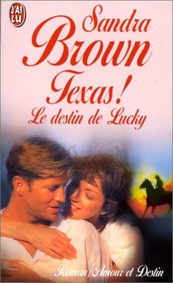 Texas ! Tome 1: Le destin de Lucky de Sandra Brown Texas_10