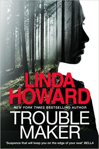 Troublemaker by Linda Howard Troubl10