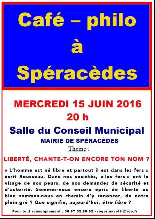 """Café philo de Spéracèdes du 15 juin 2016: """"La liberté"""" Cafy_p10"""