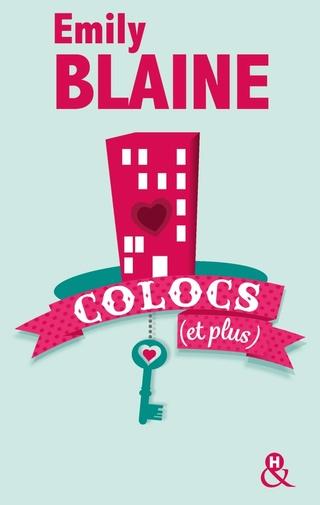 COLOCS (Tome 1) COLOCS (ET PLUS) d'Emily Blaine 41burh10