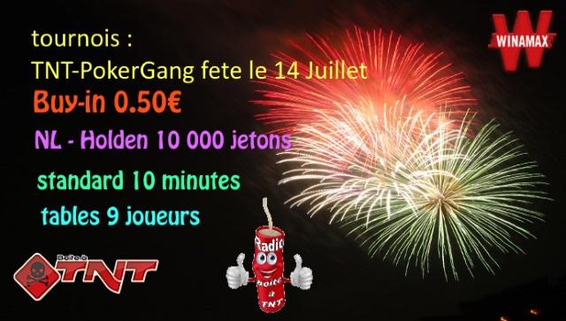 TNT-PokerGang fete le 14 Juillet sur WINAMAX buy-in 0.50€ a 21h le 14/07 14_jui10