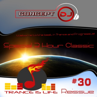 Trance is Life Reissue #30 (21.06.2016) [Special 3 Hour Classic Mix]) Til3010
