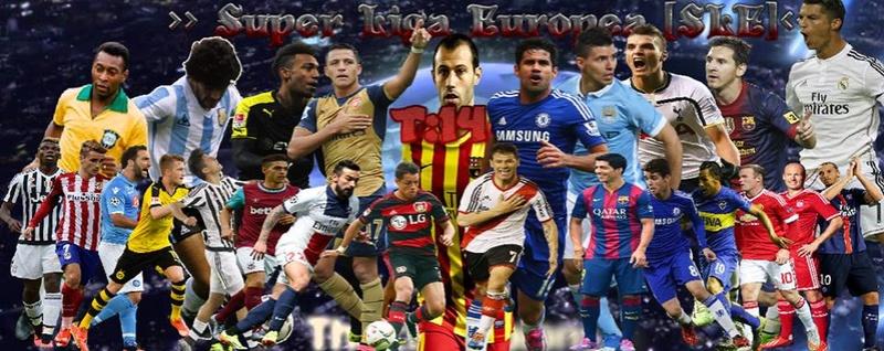 Foro >> Super Liga Europea [SLE] <<
