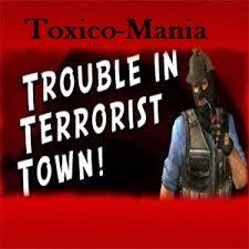 Toxico-Mania TTT