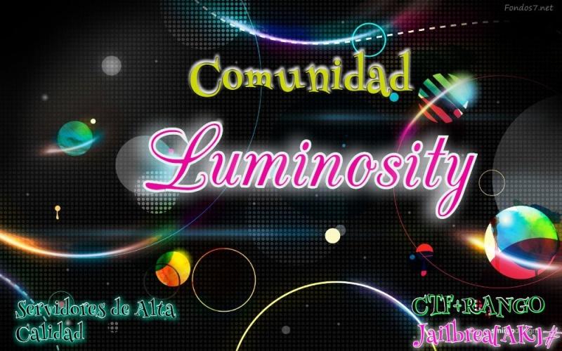 Comunidad. #^[L-M]~[Luminosity]^#