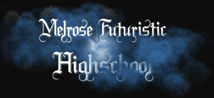 Melrose Futuristic Highschool [Rol]