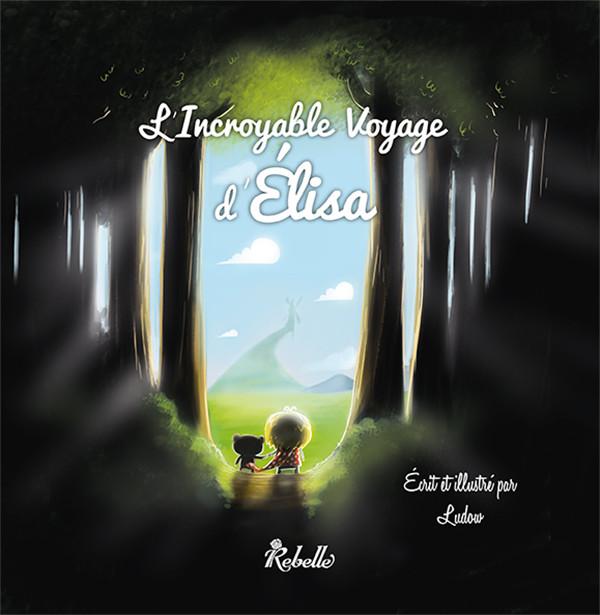 SERRA Gaëtan et LE RAY MArion - Partager quelques étoiles / LUDOW - L'incroyable Voyage d'Elisa 07fd6e11
