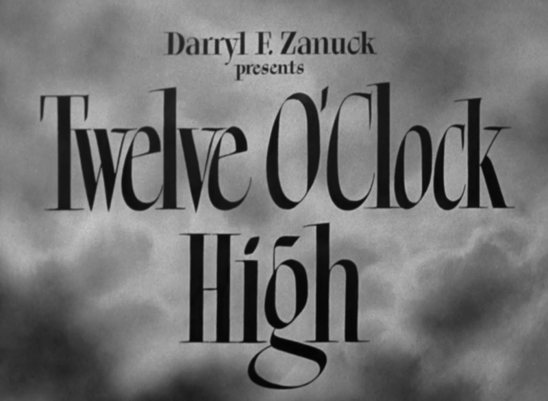 Viewing Party: Twelve O'Clock High Aug 7 - 12 Credit10