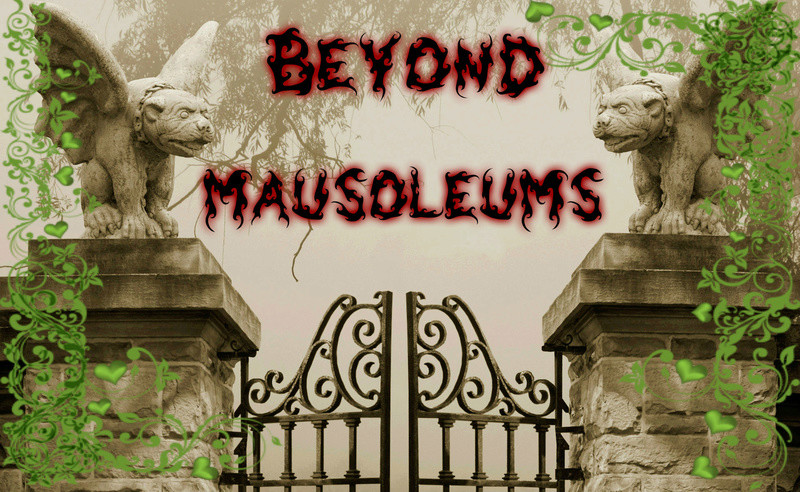 Beyond Mausoleums