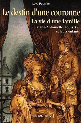 Le destin d'une couronne, la vie d'une famille,   de Lova Pourrier Www121