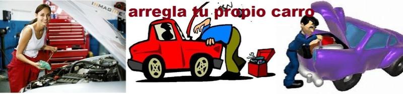 sin miedo arregla tu carro