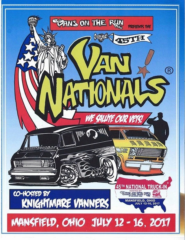 Vans on the Run .. Presents the 45th Nat's .. Mansfield Ohio ... July 12 - 16 - 2017 13668911