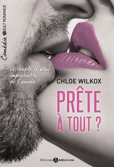 Prête à Tout - L'Intégrale - Chloé Wilkox Preite10