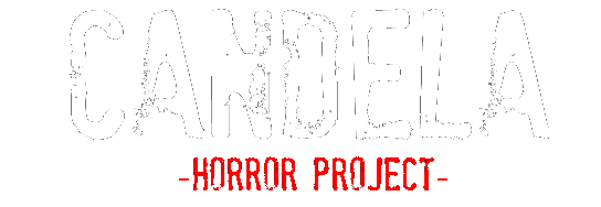 [ACE] Candela -Horror Project- Foro110