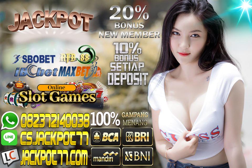 JACKPOT77 AGEN JUDI BOLA ONLINE & LIVE CASINO TERPERCAYA Bahan_10