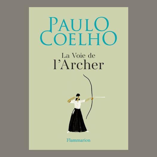 La Voie de l'Archer - Paolo Coelho 12692310