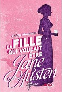 """""""La fille qui voulait être Jane Austen"""" (""""Enthusiasm"""") de Polly Shulman La-fil10"""