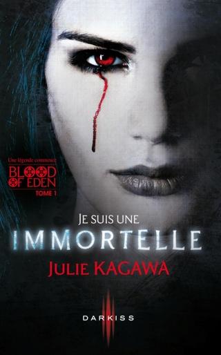 Blood of eden, tome 1 : Je suis immortelle de Julie Kagawa 27140710
