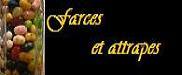 Farces, friandises et compagnie