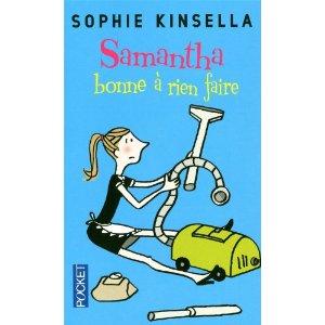 SAMANTHA, BONNE A RIEN FAIRE de Sophie Kinsella 519nam10