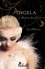 ANGELA (Tome 1) MORTEL SECRET de Julia M. Tean Angela10
