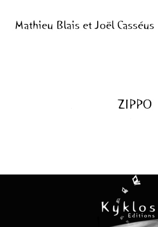 ZIPPO de Mathieu Blais et Joël Casséus Zippo12