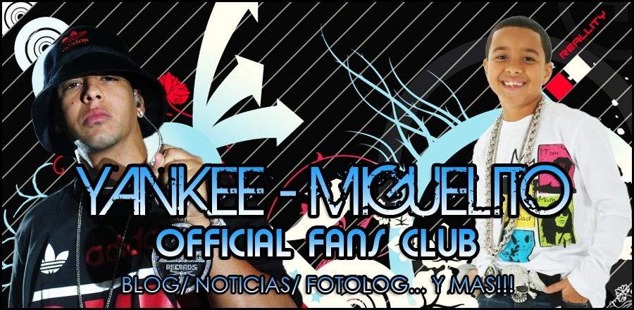 ™ • Yankee - Miguelito •™