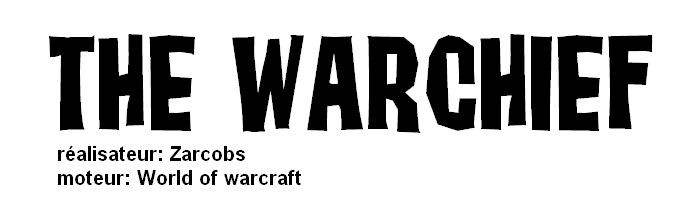 The Warchief Titre_10