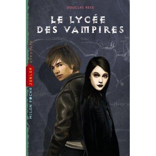 LE LYCEE DES VAMPIRES de Douglas Rees 41vxkw10