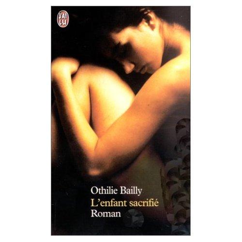 L'ENFANT SACRIFIE de Othilie Bailly 41vxkw13